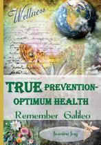 True Prevention--Optimum Health