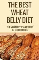 The Best Wheat Belly Diet