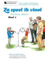 Zo speel ik viool Deel 1 (Boek met Cd) (Een Nederlandse vioolmethode voor jonge kinderen)