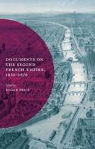 Documents on the Second French Empire, 1852-1870