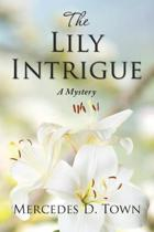 The Lily Intrigue