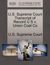 U.S. Supreme Court Transcript of Record U S V. Union Coal Co