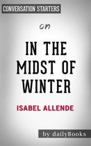 In the Midst of Winter: A Novel by Isabel Allende | Conversation Starters