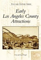 Early Los Angeles County Attractions