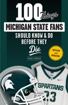 Bol 100 things broncos fans should know do before they die 100 things michigan state fans should know do before they die fandeluxe PDF