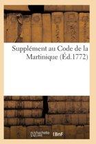 Suppl�ment Au Code de la Martinique