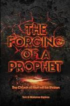 The Forging of a Prophet