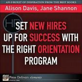 Set New Hires Up for Success with the Right Orientation Program