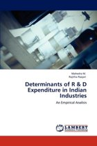 Determinants of R & D Expenditure in Indian Industries