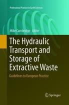 The Hydraulic Transport and Storage of Extractive Waste