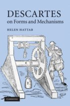 Descartes on Forms and Mechanisms