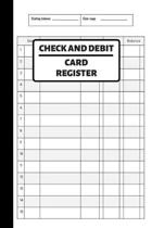 Check And Debit Card Register: Checking Account Balance Tracker, Simple Check Register