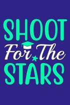 Shoot For The Stars: Blank Lined Notebook Journal: Graduation Gift 6x9 - 110 Blank Pages - Plain White Paper - Soft Cover Book