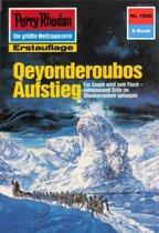 Perry Rhodan 1626: Qeyonderoubos Aufstieg (Heftroman)