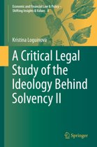 A Critical Legal Study of the Ideology Behind Solvency II