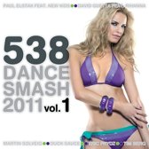 538 Dance Smash 2011 Vol. 1
