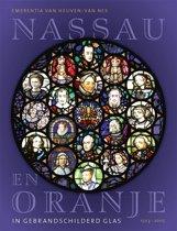 Nassau en Oranje in gebrandschilderd glas 1503-2005