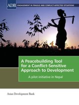 A Peacebuilding Tool for a Conflict-Sensitive Approach to Development