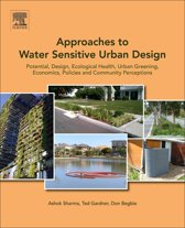 Approaches to Water Sensitive Urban Design