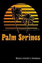 Palm Springs Beach Lover's Journal