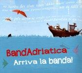 Arriva La Banda!