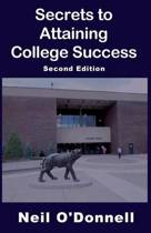 Secrets to Attaining College Success, 2nd Ed