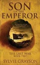 Son of the Emperor, the Last War