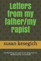 Letters from My Father/My Rapist