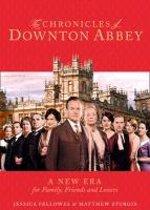 Chronicles of Downton Abbey: a New Era