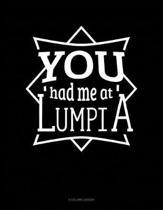 You Had Me at Lumpia