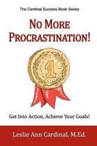 No More Procrastination!
