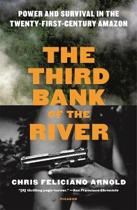 THIRD BANK OF THE RIVER
