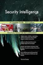 Security Intelligence A Complete Guide - 2019 Edition