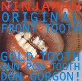 Original Front Tooth Gold Tooth Gun Pon Tooth Don Gorgon!