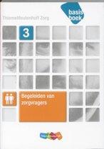 Begeleiden van zorgvragers / niveau 3 / deel Basisboek