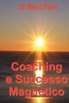 Coaching E Successo Magnetico