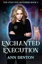 Enchanted Execution