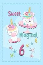Sweet Magical & 6