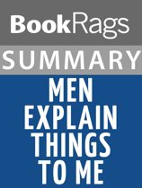 Summary & Study Guide: Men Explain Things to Me