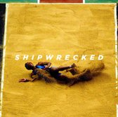 Ex: Shipwrecked