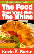 The Food That Went with the Whine