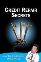 Credit Repair Secrets (from the Credit Doctor)