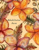 Rehabilitation Nurse
