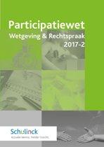 Participatiewet Wetgeving & Rechtspraak 2017-2