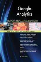 Google Analytics Complete Self-Assessment Guide