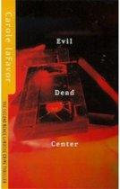 Evil Dead Centre
