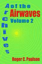 Archives of the Airwaves Vol. 2