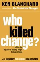 Who Killed Change?