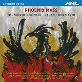 Payne: Phoenix Mass, Paean, The World'S Winter, ..