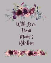 With Love From Mom's Kitchen